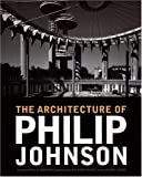 img - for The Architecture of Philip Johnson book / textbook / text book