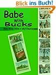 Babe With Bucks: Make Money Online in...