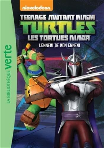 Les Tortues Ninja 11 - L'ennemi de mon ennemi (Ma Première Bibliothèque Verte)