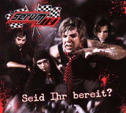 Seid Ihr Bereit ? by Serum 114 (2008-04-24)