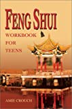 Amie Crouch Feng Shui Workbook for Teens