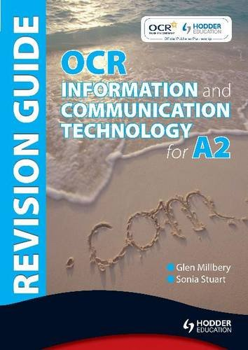 OCR Information & Communication Technology for A2