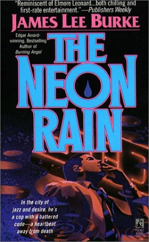 NEON RAIN : A Dave Robicheaux Novel, JAMES LEE BURKE
