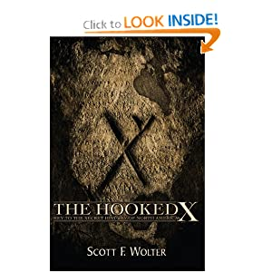 The Hooked X: Key to the Secret History of North America by