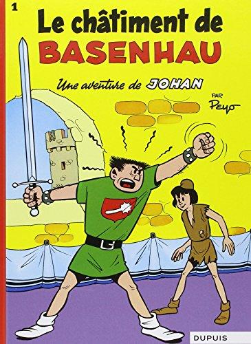 Johan et Pirlouit (1) : Le Châtiment de Basenhau