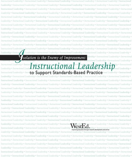 Isolation Is The Enemy Of Improvement: Instructional Leadership To Support Standards-based Practice