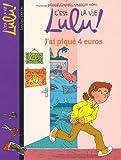"""Afficher """"C'est la vie Lulu ! J'ai piqué 4 euros"""""""