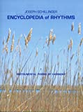 Encyclopedia of Rhythms: Instrumental Forms of Harmony : A Massive Collection of Rhythm Patterns (Evolved According to the Schillinger Theory of Int)