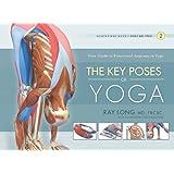 The Key Poses of Yoga: Scientific Keys, Volume II (English Edition)