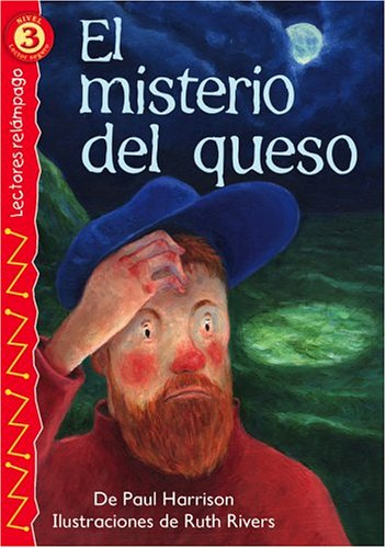 El misterio del queso (The Mystery of the Cheese), Level 3 (Lectores Relampago: Level 3) (Spanish Edition)