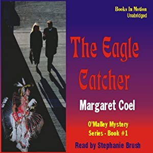 The Eagle Catcher: Arapaho Indian Mysteries | [Margaret Coel]