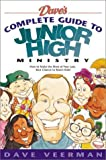 Dave's Complete Guide to Junior High (0830727604) by Veerman, David R.