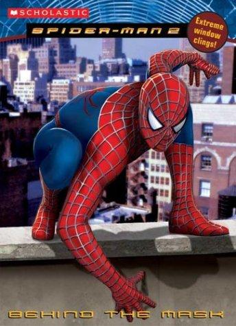 Spiderman Movie Ii: Behind The Mask (Spider-man 2)