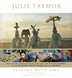 Julie Taymor: Playing with Fire (0810930773) by Blumenthal, Eileen