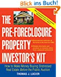 The Pre-Foreclosure Property Investor...