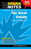 SparkNotes Editors Great Gatsby by F. Scott Fitzgerald, The (Spark Notes Literature Guide)