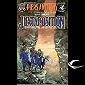 Juxtaposition: Apprentice Adept Series, Book 3 | Piers Anthony