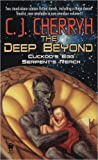 C. J. Cherryh The Deep Beyond: Cuckoo's Egg--Serpent's Reach (Daw Science Fiction)