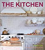 The Kitchen: Renovating for Real Life