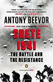 Antony Beevor Crete 1941: The Battle and the Resistance