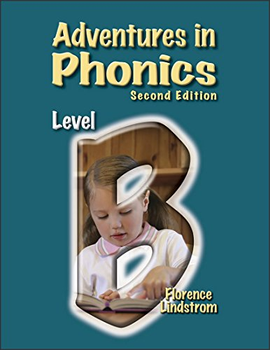 Adventures in Phonics Level B (Second Edition) (Christian Liberty Press Phonics compare prices)