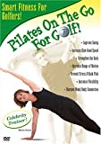 Pilates on the Go: For Golf [DVD] [Import]