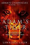 Adam's Tiger (Adam's Chronicles Book 3)