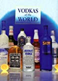 img - for Vodkas of the World by Gilbert Delos (1998-06-03) book / textbook / text book