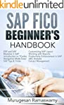 SAP FICO BEGINNER'S HAND BOOK: Your S...