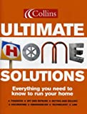 Collins Ultimate Home Solutions: Everything You Need to Know to Run Your Home (0007165986) by VARIOUS