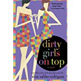 Dirty Girls on Topby Alisa Valdes-Rodriguez