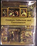 img - for Creators, Collectors, and Connoisseurs : The Anatomy of Artistic Taste from Antiquity to the Present Day. book / textbook / text book