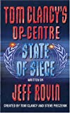 Tom Clancy's Op-Centre State of Siege (0007810075) by Jeff Rovin