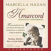 Amarcord: Marcella Remembers | [Marcella Hazan]