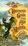 Bertrem's Guide to the Age of Mortals: Everyday Life in Krynn of the Fifth Age (A Dragonlance(r) Novel) (0786914378) by Berberick, Nancy Varian