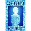 Solar Ethics