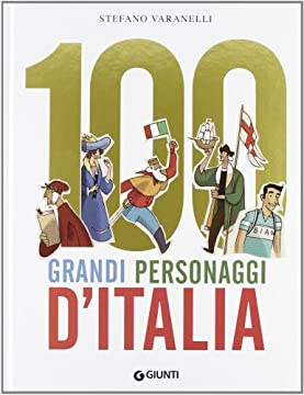 Cover 100 grandi personaggi d'Italia