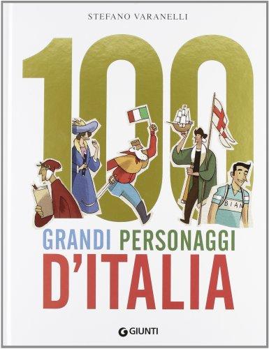 100 grandi personaggi d'Italia PDF