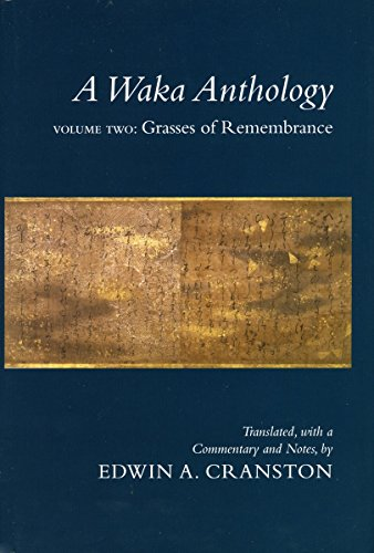 A Waka Anthology - Volume One: The Gem-Glistening Cup PDF