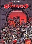 Les guerriers, tome 1 : la forteresse...