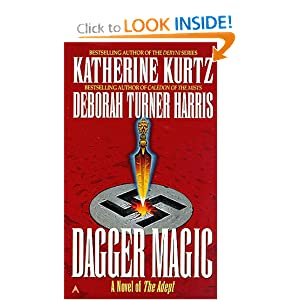 The Adept 4: Dagger Magic by Katherine Kurtz and Deborah Turner Harris