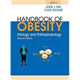 Handbook of Obesity: Etiology and Pathophysiology, Second Edition ~ CLAUDE BOUCHARD