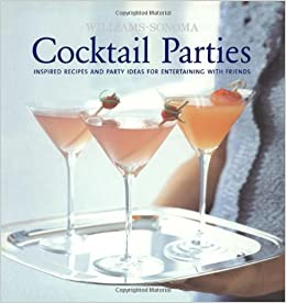 Williams Sonoma Cocktail Parties