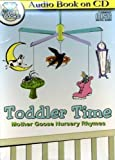 Toddler Time Mother Goose Nursery Rhymes - Audio Book