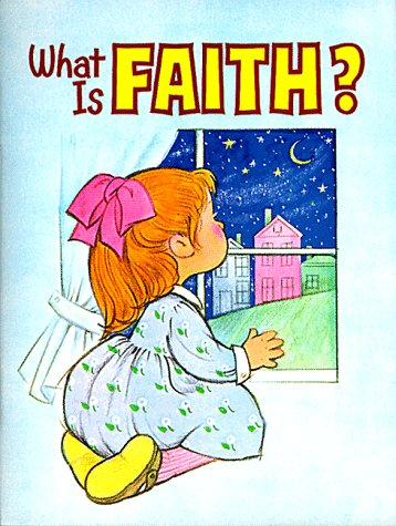 Image for What is Faith?
