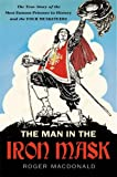 Roger Macdonald The Man in the Iron Mask