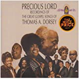 Precious Lord: Songs of Thomas a Dorsey