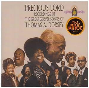 Precious Lord: Songs of Thomas a Dorsey
