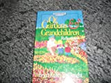 img - for Of Gardens and Grandchildren: Reflections on Love and Life book / textbook / text book
