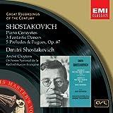Chostakovitch : Concerto pour piano, trompette et cordes - Concerto pour piano n° 2 - 3 danses fantastiques - 5 préludes et fugues